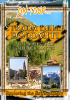 On Tour...  STRADA DELLE DOLOMITI The Majesty Of The Dolomites | Movies and Videos | Action