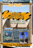 On Tour...  NILE CRUISE Rendezvous With The Pharaohs | Movies and Videos | Action
