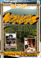 On Tour...  S 1 -VIETNAM A Train Journey Through Central Vietnam | Movies and Videos | Action