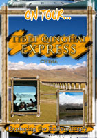 On Tour...  TIBET QINGHAI EXPRESS China | Movies and Videos | Action