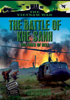 Vietnam  The Battle of Khe Sanh: The Fires of Hell | Movies and Videos | Action
