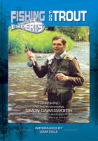Fishing with the Experts  For Trout with Simon Gawesworth | Movies and Videos | Action