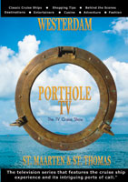 PortholeTV Ship: WESTERDAM St. Maarten, St. Thomas | Movies and Videos | Action
