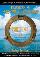 PortholeTV Classic ships: SS NORWAY & OCEAN BREAZE Ocho Rios & Montego Bay, Jamaica   Movies and Videos   Action
