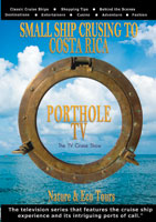PortholeTV Small ship cruising to Costa Rica MV Temptress Voyager | Movies and Videos | Action
