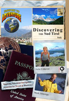 "Passport to Adventure  Discovering the ""Sud Tirol,"" Italy 
