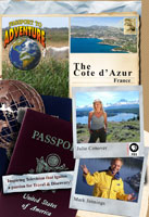 "Passport to Adventure  The ""Cote d'Azur,"" France 