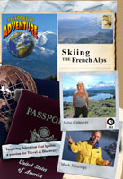 Passport to Adventure  Skiing the French Alps | Movies and Videos | Action
