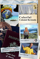 Passport to Adventure  Colorful Colonial Bermuda | Movies and Videos | Action