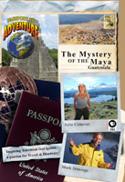 Passport to Adventure  The Mystery of the Maya Guatemala | Movies and Videos | Action