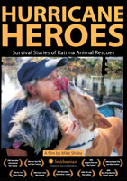 Hurricane Heroes: Survival Stories of Katrina Animal Rescues | Movies and Videos | Action