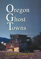 Oregon Ghost Towns | Movies and Videos | Action