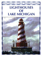 Lighthouses of Lake Michigan | Movies and Videos | Action