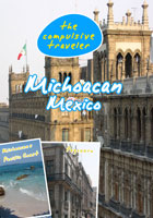 The Compulsive Traveler  Michoacan Mexico | Movies and Videos | Action