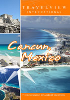 Travelview International  CANCUN Mexico | Movies and Videos | Action