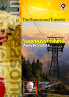 The Seasoned Traveler  Vancouver Island Away From It All | Movies and Videos | Action