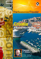 The Seasoned Traveler  Croatia & Bosnia-Hercegovina | Movies and Videos | Action