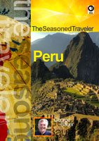 The Seasoned Traveler  Peru | Movies and Videos | Action