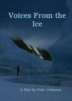 Voices From the Ice | Movies and Videos | Action
