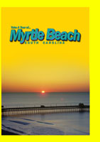 Take A Tour Of... Myrtle Beach South Carolina | Movies and Videos | Action