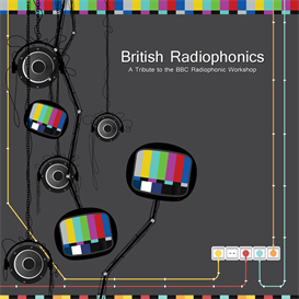 British Radiophonics | Music | Electronica