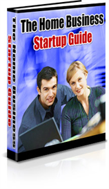 The Home Business Startup Guide | eBooks | Business and Money