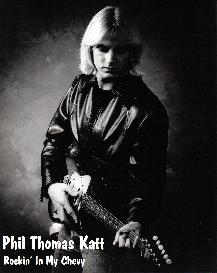Rockin' In My Chevy - Phil Thomas Katt | Music | Rock