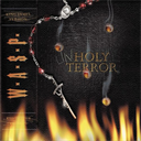WASP Unholy Terror (2001) (METAL-IS RECORDS) (10 TRACKS) 320 Kbps MP3 ALBUM | Music | Rock