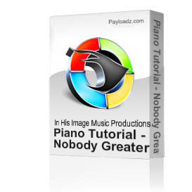 Piano Tutorial - Nobody Greater - Vashawn Mitchell | Movies and Videos | Educational