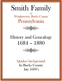 Smith Family History and Genealogy Bucks Co 1684 | eBooks | History