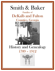 Smith Baker Family History and Genealogy DeKalb Co 1789 | eBooks | History