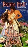 A Rebellious Bride by Brenda Hiatt PDF | eBooks | Romance