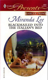 Blackmailed into the Italians Bed by Miranda Lee PDF | eBooks | Fiction