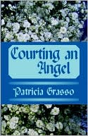 Courting An Angel by Patricia Grasso PDF | eBooks | Fiction
