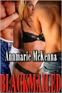 Blackmailed by Annmarie McKenna PDF | eBooks | Fiction