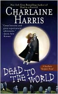 Dead to the World (Sookie Stackhouse / Southern Vampire   Series #4) by Charlaine Harris PDF | eBooks | Science Fiction