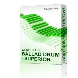 Ballad Drum - Superior Loops | Music | Soundbanks