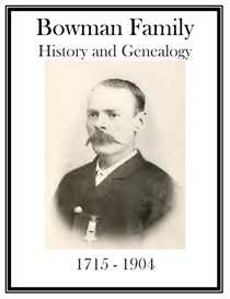 Bowman Family History and Genealogy | eBooks | History