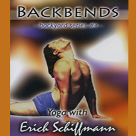 erich schiffmann backyard series - backbends