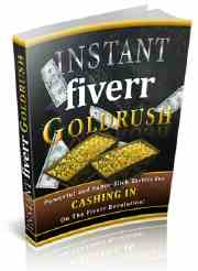 instant fiverr gold rush