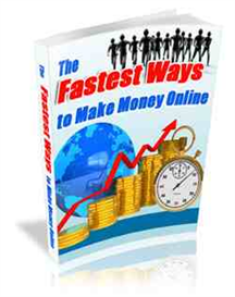 The Fastest Ways to make money on-line | eBooks | Business and Money