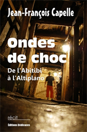 Ondes de choc - De l Abitibi a l Altiplano - de Jean-Francois Capelle | eBooks | Fiction