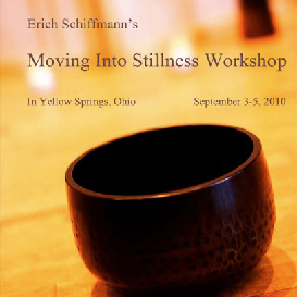 Erich Schiffmann Moving Into Stillness Workshop Yellow Springs 2010 | Movies and Videos | Fitness