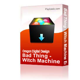 Bad Thing - Witch Machine Embroidery File | Other Files | Arts and Crafts