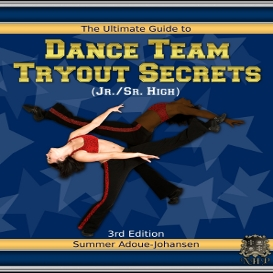 The Ultimate Guide to Dance Team Tryout Secrets (Jr./Sr. High), 3rd Ed. (Kindle/Mobi) | eBooks | Non-Fiction