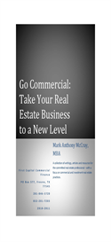 Go Commercial! Take Your Real Estate Business to a New Level eBook