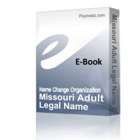 missouri adult legal name change guide