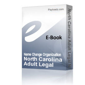 North Carolina Adult Legal Name Change Guide | eBooks | Self Help