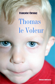 Thomas le Voleur par Francoise Chesnay | eBooks | Fiction