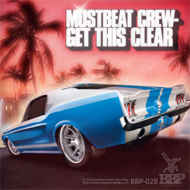 A. MustBeat Crew feat. Mc Kemon  Get This Clear (Original Mix) | Music | Dance and Techno